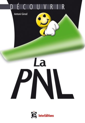 La PNL par Antoni Girod