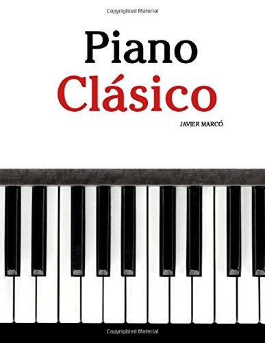 Piano Clásico: Piezas fáciles de Beethoven, Mozart, Tchaikovsky y otros compositores