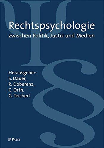 rechtspsychologie-zwischen-justiz-politik-und-medien