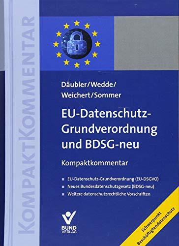 EU-Datenschutz-Grundverordnung und BDSG-neu: Kompaktkommentar