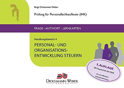 Personalfachkaufleute - Frage-Antwort-Karten Handlungsbereich 4: Personal- und Organisationsentwicklung steuern
