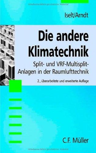 Die andere Klimatechnik: Split- und VRF-Multisplit-Anlagen in der Raumlufttechnik