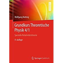 Grundkurs Theoretische Physik 4/1: Spezielle Relativitätstheorie (Springer-Lehrbuch)