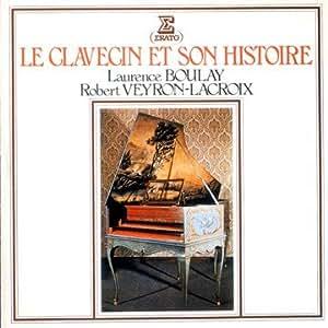 Le Clavecin et Son Histoire - Remastered