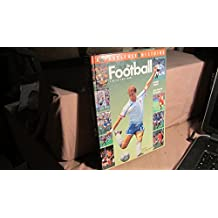 La fabuleuse histoire du football. De 1967 à nos jours