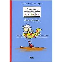 Cahier de sciences naturelles à colorier : Dans l'océan de Tatsu Nagata ( 3 mai 2008 )