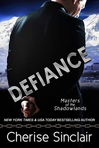 Defiance: a Masters of the Shadowlands novella by [Sinclair, Cherise]
