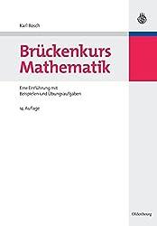 Brückenkurs Mathematik: Eine Einführung Mit Beispielen Und Übungsaufgaben