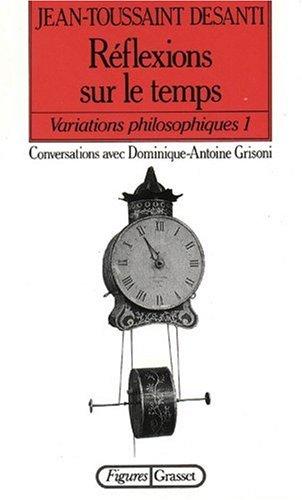 VARIATIONS PHILOSOPHIQUES. : Tome 1, Rflexions sur le temps