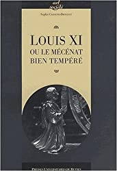 Louis XI ou le mécénat bien tempéré