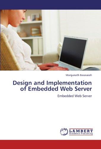 Design and Implementation of Embedded Web Server: Embedded Web Server
