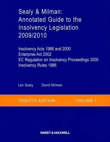 sealy-and-milman-2009-2010-v-1-annotated-guide-to-the-insolvency-legislation-vol1-09-10-by-professor