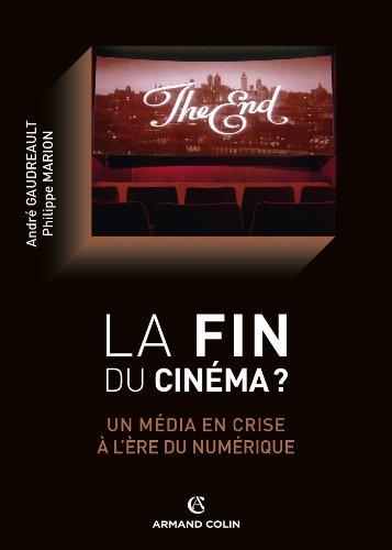 La fin du cinéma ? Un média en crise à l'ère du numérique