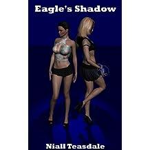 Eagle's Shadow (Thaumatology Book 7)