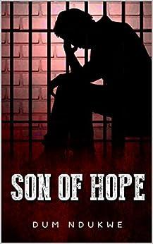 Son of Hope by [Ndukwe, Dum]