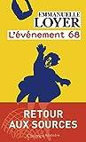 L'évènement 68