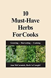 10 Must-Have Herbs For Cooks (English Edition)