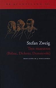 Tres maestros par Stefan Zweig