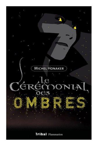 "<a href=""/node/69242"">Le cérémonial des ombres </a>"