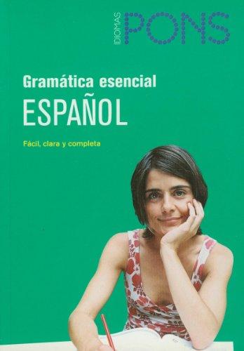 Pons Espanol: Gramatica Esencial por From Difusion Centro de Publicacion y Publicaciones de Idiomas, S.L.