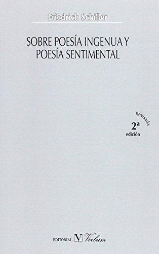 Sobre poesía ingenua y poesía sentimental (2ª edición revisada) (Verbum Mayor)