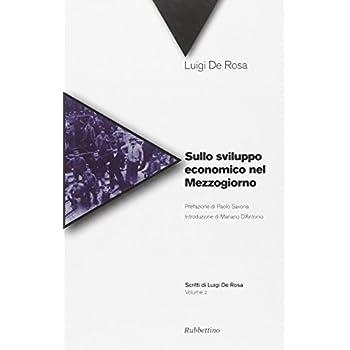 Sullo Sviluppo Economico Nel Mezzogiorno
