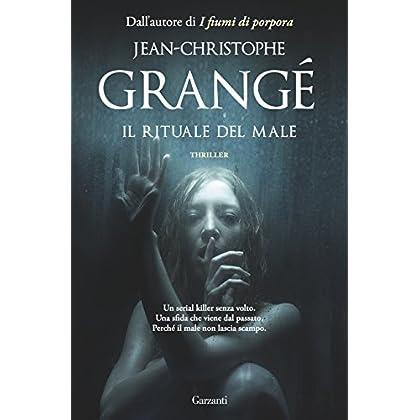 Il Rituale Del Male (Il Romanzo Completo)