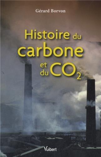 Histoire du carbone et du CO2 par Gérard Borvon