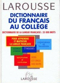 Dictionnaire du français au collège. Niveau 6e-3e par Collectif