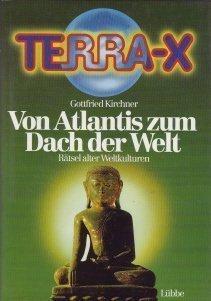 Terra X: Von Atlantis zum Dach der Welt.