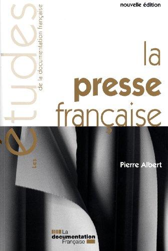 La Presse Française - Nouvelle Edition