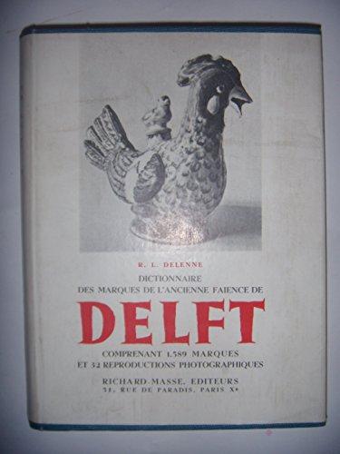 Céramique: Dictionnaire des marques de l'ancienne faïence de Delft, 1947, BE