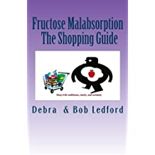 Fructose Malabsorption: The Shopping Guide: Volume 2