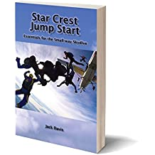Star Crest Jump Start: A concise guide for flying Star Crest and small-way skydives (English Edition)