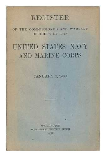 Register of the Commissioned and Warrant Officers of the United States Navy and Marine Corps, January 1, 1909 (Marine Corp Jersey)