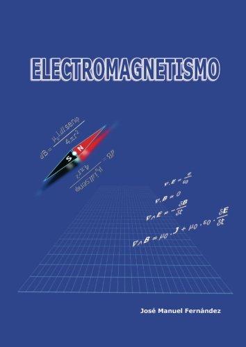 Electromagnetismo por José Manuel Fernández