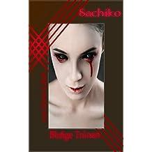 Sachiko - Blutige Tränen
