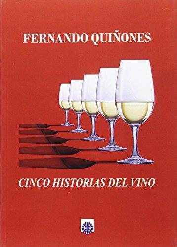 Cinco historias del vino