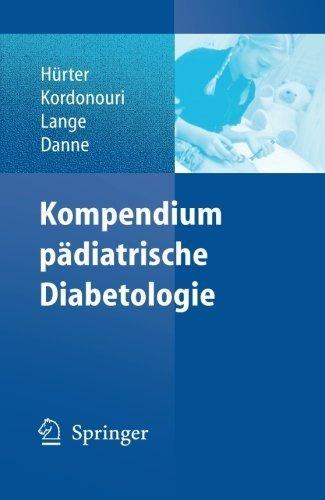 Kompendium Pädiatrische Diabetologie (German Edition) von Peter Hürter (9. Oktober 2006) Taschenbuch