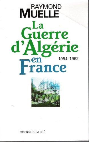 La guerre d'Algérie en France 1954-1962