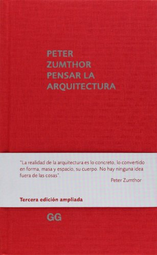 Pensar la arquitectura por Peter Zumthor
