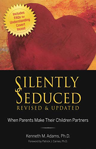 Silently Seduced: When Parents Make Their Children Partners (English Edition)