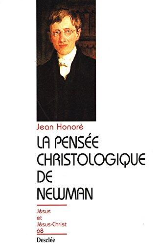 La pensée christologique de Newman