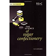 The Science of Sugar Confectionery (Rsc Paperbacks)