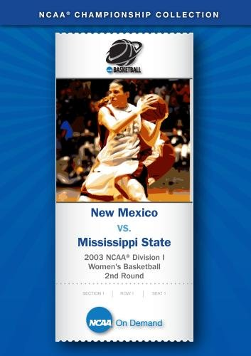 2003 NCAA(r) Division I Women's Basketball 2nd Round - New Mexico vs. Mississippi State (New Mexico Basketball)