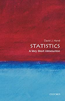 Statistics: A Very Short Introduction (Very Short Introductions) by [Hand, David J.]