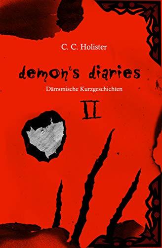 Demon's Diaries 2: Dämonische Kurzgeschichten (German Edition)