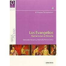 Los evangelios. Narraciones e historia (La Biblia y las mujeres)