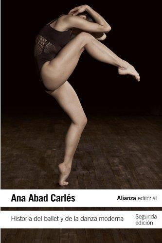 Historia del ballet y de la danza moderna (El Libro De Bolsillo - Humanidades) por Ana Abad Carlés