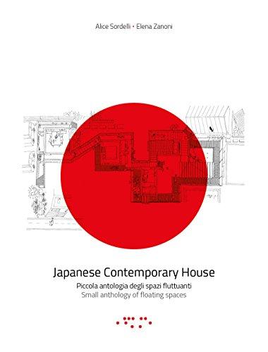 Japanese contemporary house. Piccola antologia degli spazi fluttuanti. Ediz. italiana e inglese